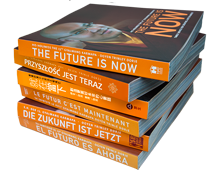 THE FUTURE IS NOW – Timely advice for creating a better world